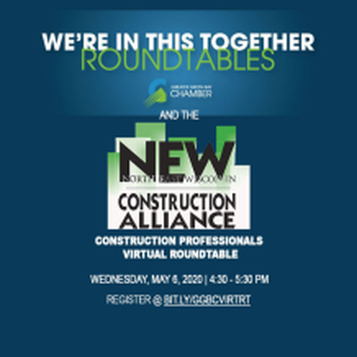 "NEW Construction Alliance Partners with Greater Green Bay Chamber on ""We're in This Together Roundtable – Construction Professionals""—Join Us"
