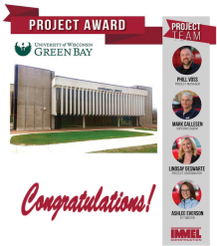 CELEBRATE SUCCESS: Immel Awarded MEP Infrastructure Renovation Project at University of Wisconsin – Green Bay; The Construction Trades Provide Much Needed Certainty at an Uncertain Time